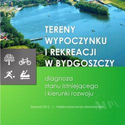 Tereny wypoczynku i rekreacji w Bydgoszczy